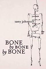 Bone by Bone by Bone Kindle Edition