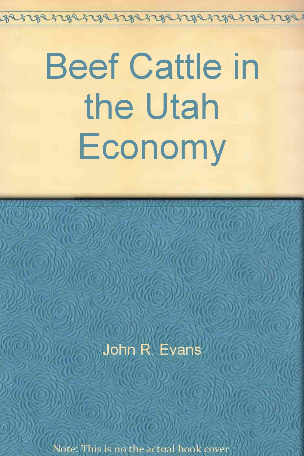 Beef Cattle in the Utah Economy