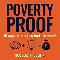 Poverty Proof: 50 Ways to Train your Brain for Wealth