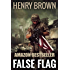 False Flag (The Retreads Book 3)