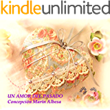 un amor del pasado (Spanish Edition)