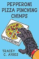 Pepperoni Pizza Pinching Chimps Paperback