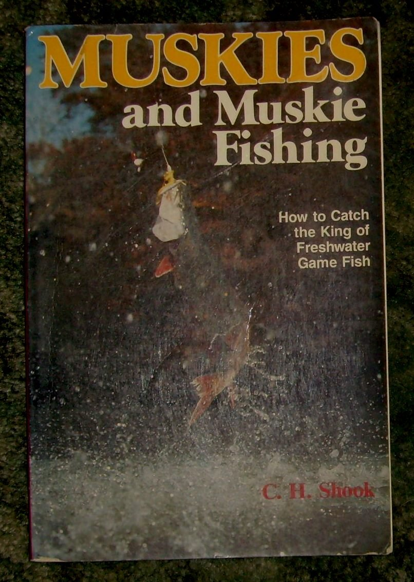 Muskies and muskie fishing how to catch the king of freshwater game muskies and muskie fishing how to catch the king of freshwater game fish c h shook 9780811722230 amazon books geenschuldenfo Image collections