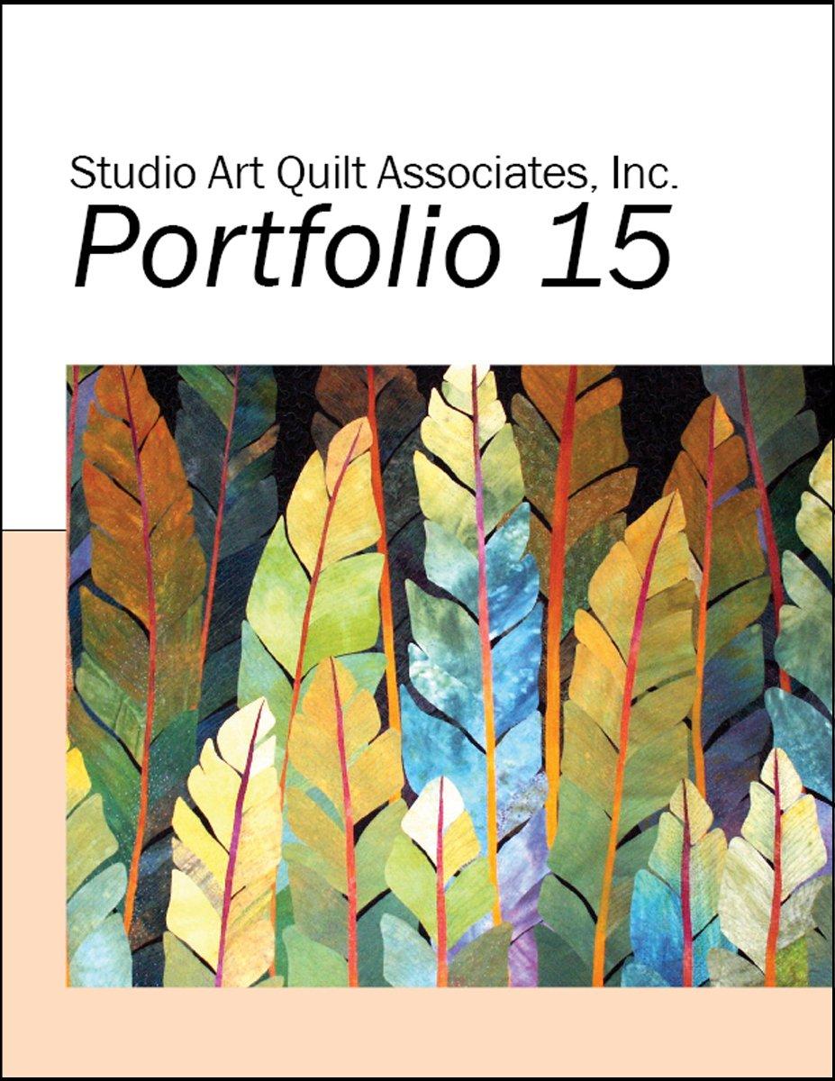 Download Studio Art Quilt Associates, Inc. Portfolio 15 pdf