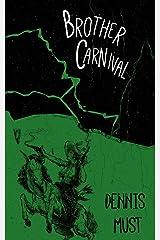Brother Carnival Paperback