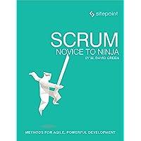 Scrum – Novice to Ninja: Methods for Agile, Powerful Development