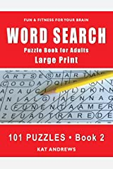 Word Search Puzzle Book for Adults: Large Print 101 Puzzles – Book 2 (Large Print Word Search) Paperback