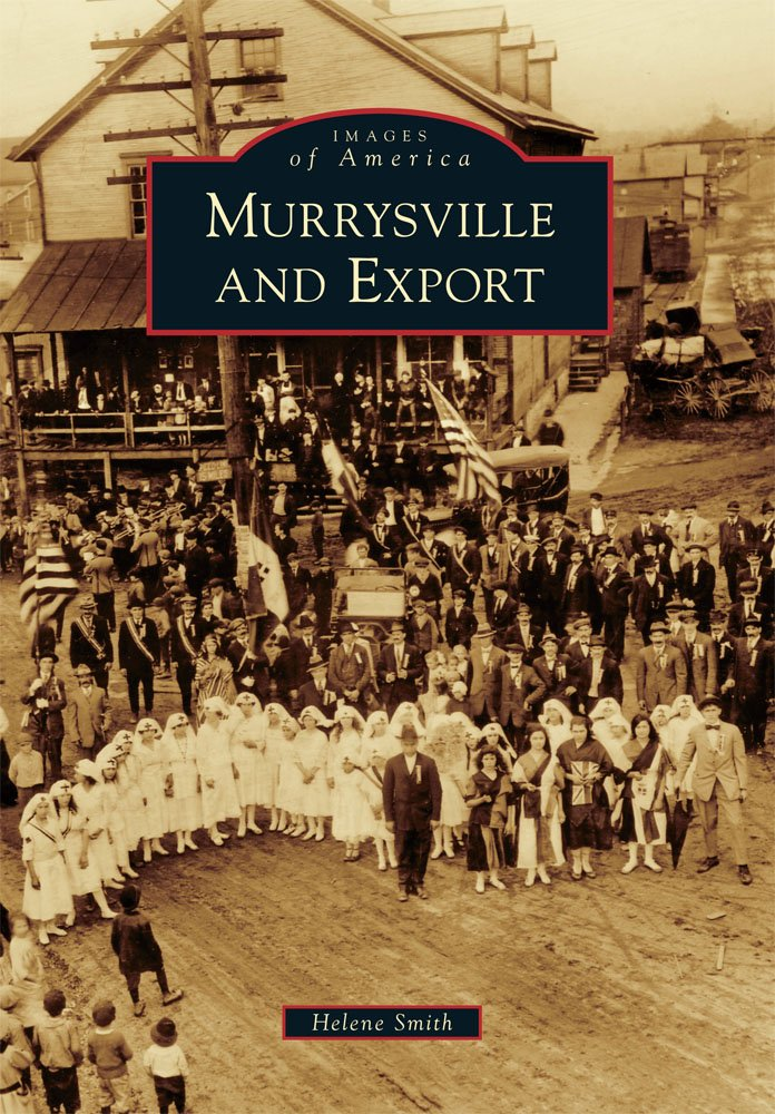 Murrysville and Export (Images of America) ebook