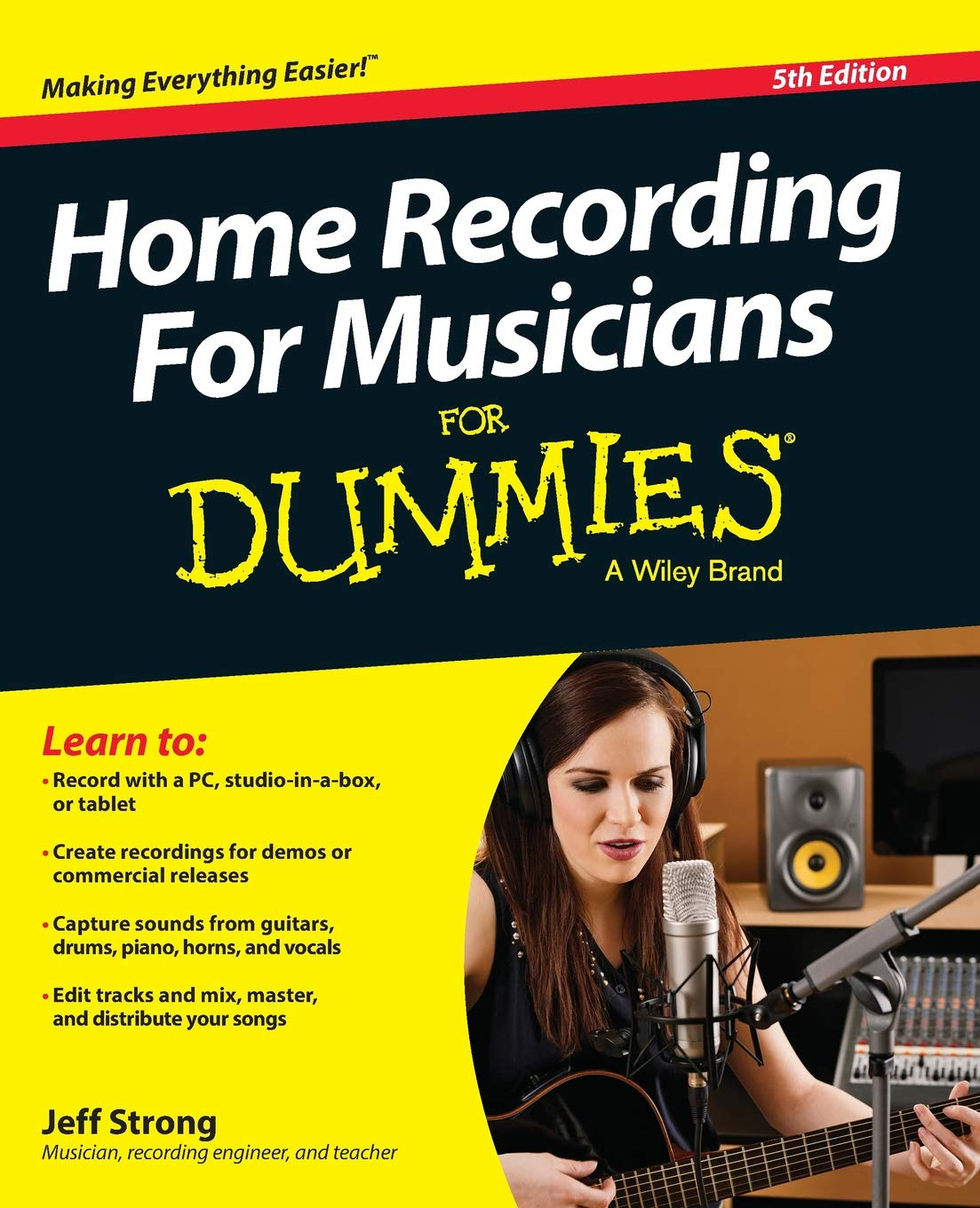 Home Recording Made Easy (Second Edition): Professional Recordings on a Demo Budget (Sound on Sound)