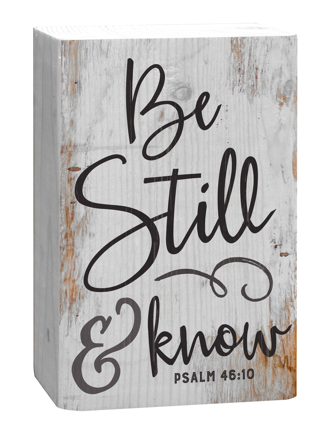 Graham Dunn Be Still and Know That I Am God White 4 x 5 Inch Solid Pine Wood Barnhouse Block Sign WSS0184 P