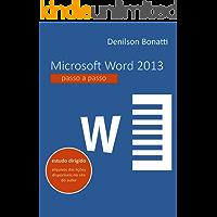 Microsoft Word 2013: Passo a passo