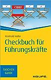 Checkbuch für Führungskräfte: TaschenGuide (Haufe TaschenGuide)
