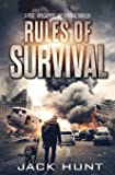 Rules of Survival: A Post-Apocalyptic Emp Survival Thriller