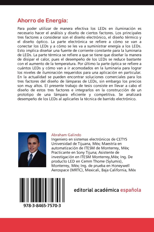 Ahorro de Energía: Barrido Electrónico en Lámpara de LEDs (Spanish Edition): Abraham Galindo: 9783846575703: Amazon.com: Books