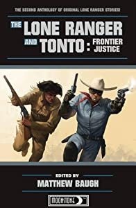 The Lone Ranger and Tonto: Frontier Justice