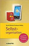 Selbstorganisation: TaschenGuide (Haufe TaschenGuide)