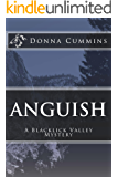 Anguish: A Blacklick Valley Mystery (The Blacklick Valley Mystery Series Book 3)