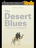 The Desert Blues (Kindle Single) (English Edition)