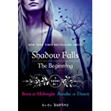Shadow Falls: The Beginning: Born at Midnight and Awake at Dawn (A Shadow Falls Novel)