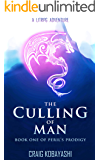 The Culling of Man: A LitRPG Apocalypse (Peril's Prodigy Book 1)