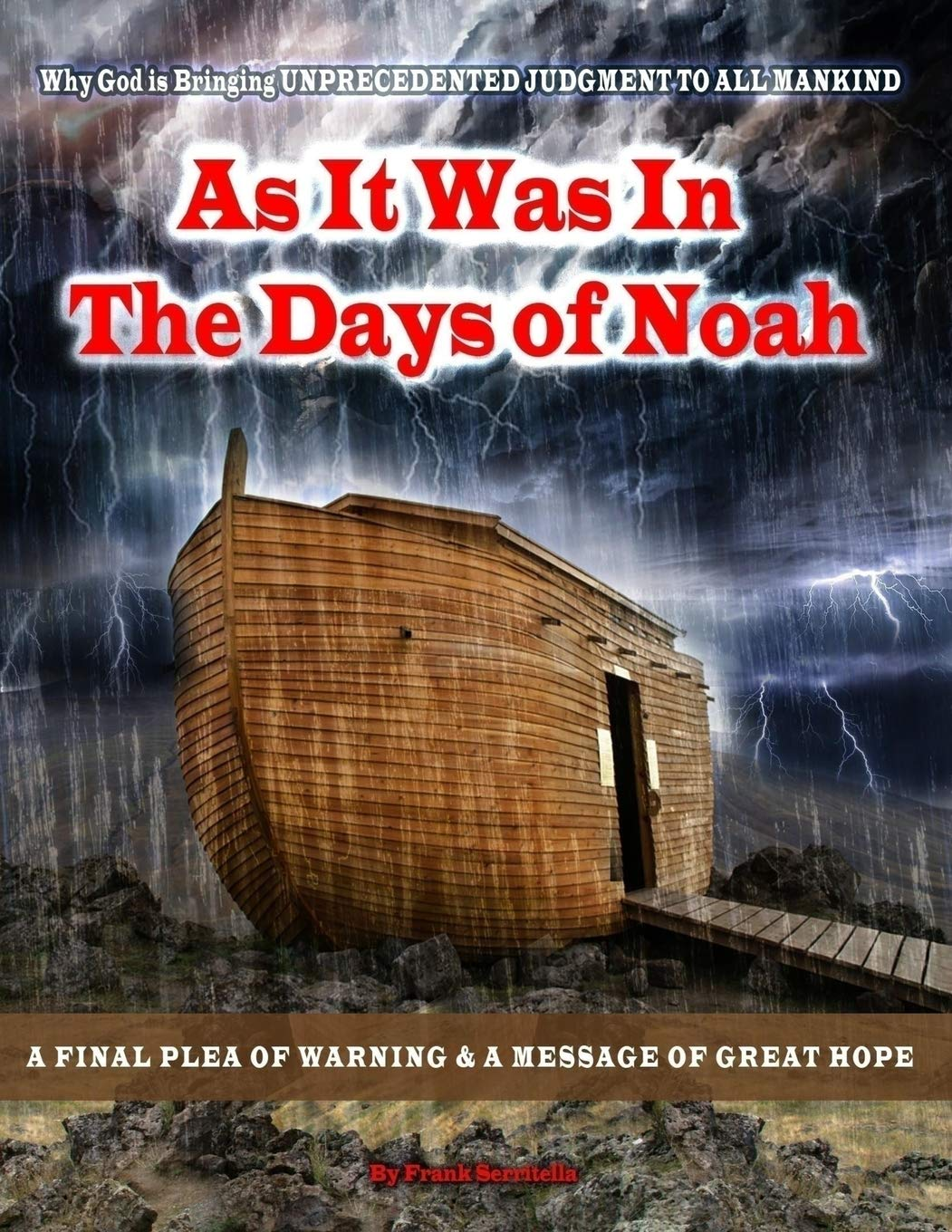 Download As it was in the days of Noah: A Prophetic Warning of the Looming UNPRECEDENTED Judgement of God on America and The World. A Plea of Repentance and a Message of Great Hope. PDF