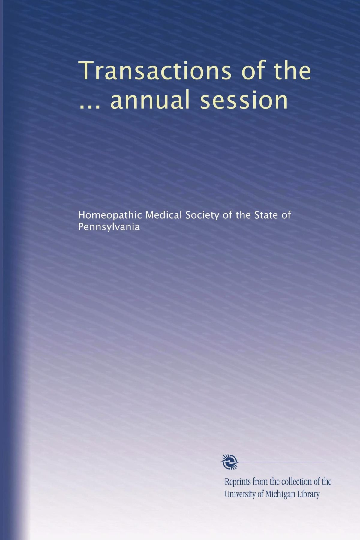 Transactions of the ... annual session (Volume 6) pdf