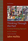 Thinking Through the Past: A Critical thinking Approach to US History, Vol. 2, 1865