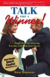 Talk Like a Winner!, Steve Nakamoto, 0967089352