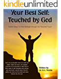 Your Best Self; Touched by God