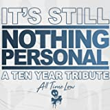 It's Still Nothing Personal: A Ten Year Tribute [Explicit]