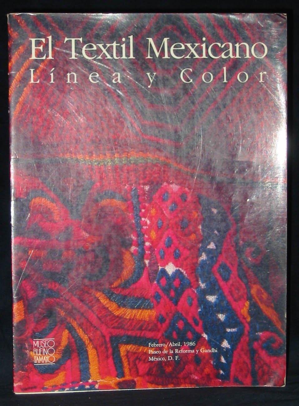 El Textil mexicano: Línea y color (Spanish Edition): Museo ...