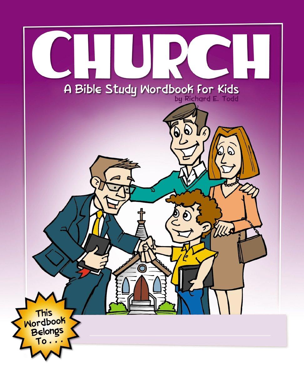 church a bible study wordbook for kids children u0027s wordbooks