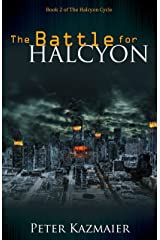 The Battle for Halcyon Kindle Edition
