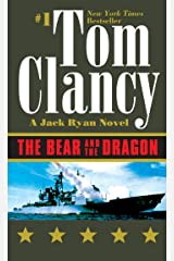 The Bear and the Dragon (Jack Ryan Universe Book 10) Kindle Edition