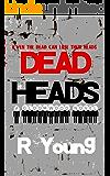 Dead Heads (Gloomwood Book 1)