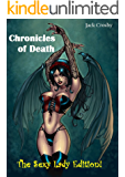Chronicles of Death: The Sexy Lady Edition!