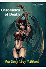 Chronicles of Death: The Sexy Lady Edition! Kindle Edition