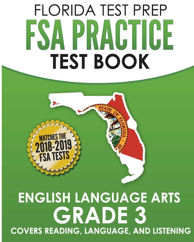 Download FLORIDA TEST PREP FSA Practice Test Book English Language Arts Grade 3: Covers Reading, Language, and Listening PDF
