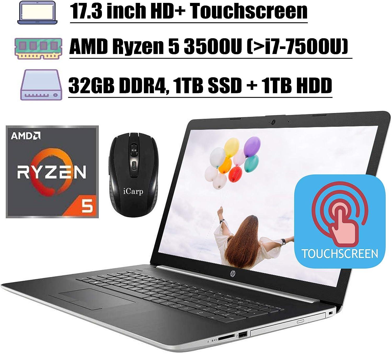 "2020 Latest HP 17 Flagship Laptop Computer 17.3"" HD+ Touchscreen AMD Quad-Core Ryzen 5 3500U (Beats i7-7500U) 32GB DDR4 1TB SSD 1TB HDD WiFi HDMI Backlit KB DVD Webcam Win 10 + iCarp Wireless"