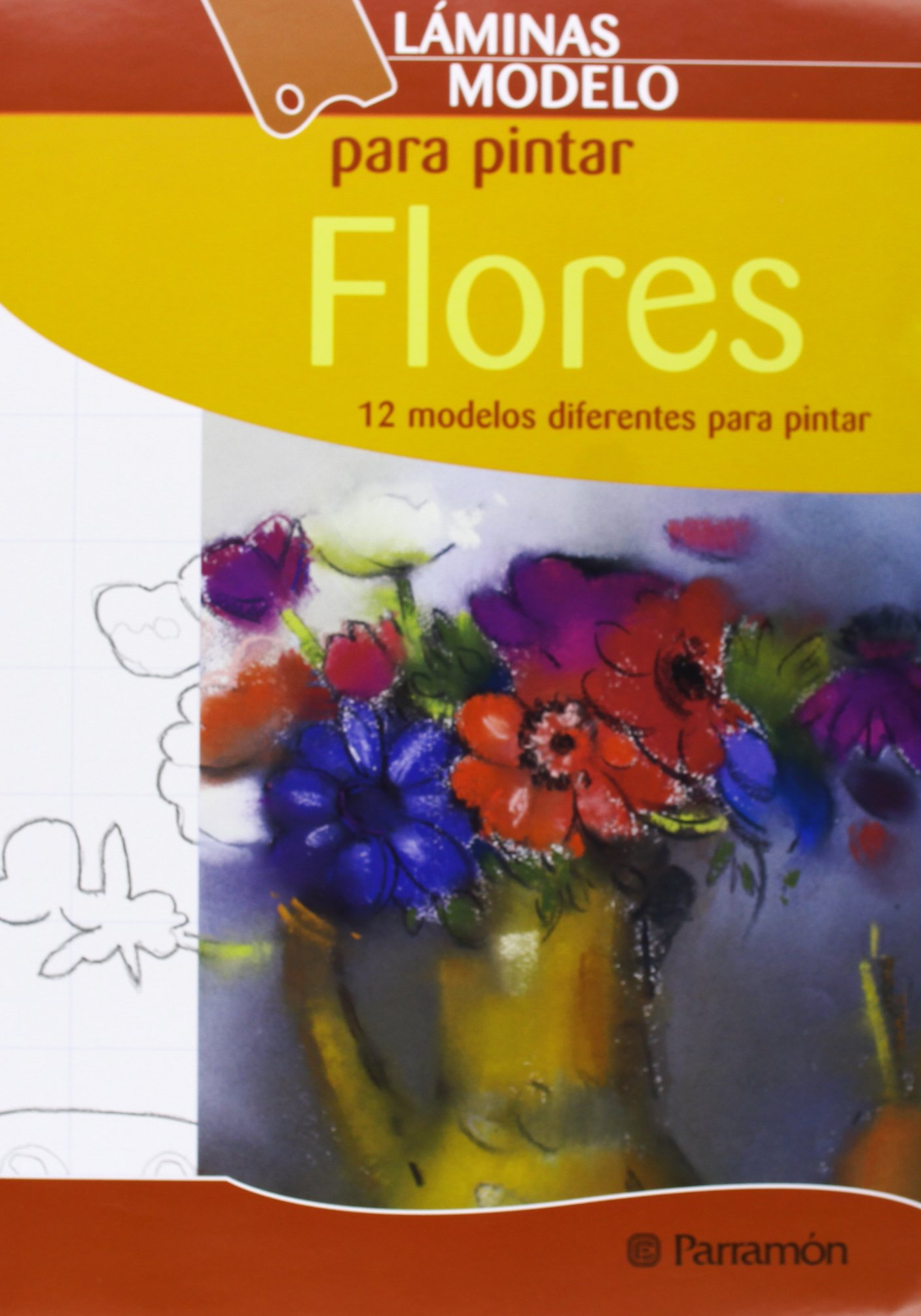 Láminas Modelo Para Pintar Flores Spanish Edition