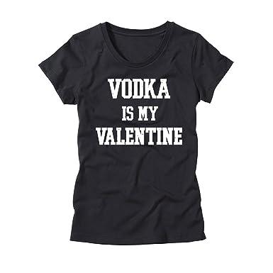womens vodka is my valentine t shirt funny valentines day shirt for girls - Valentines Vodka