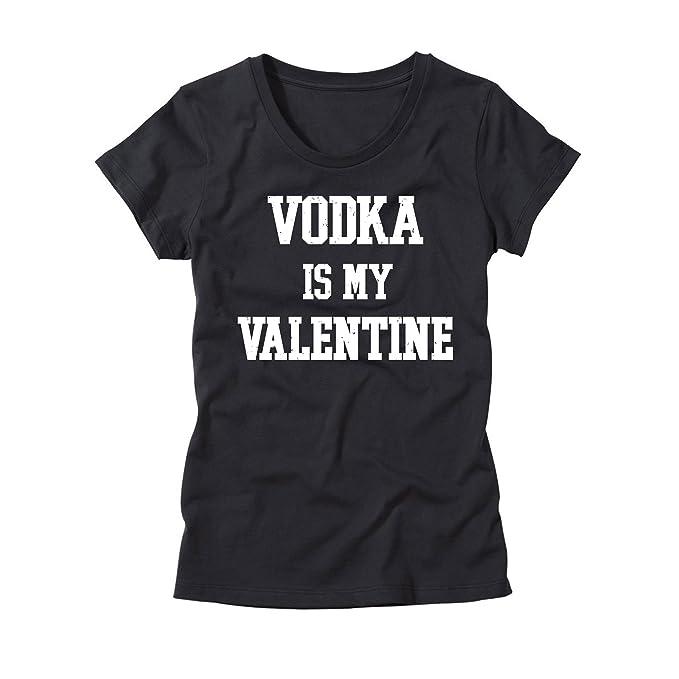 Amazon Com Womens Vodka Is My Valentine T Shirt Funny Valentine S