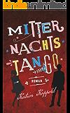 Mitternachtstango: Dir gehört mein Herz (German Edition)
