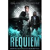 Requiem: A Montague & Strong Detective Novel (Montague & Strong Case Files Book 13)