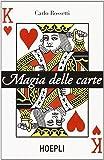 Magie delle carte. Ediz. illustrata