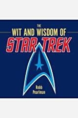 The Wit and Wisdom of Star Trek Kindle Edition