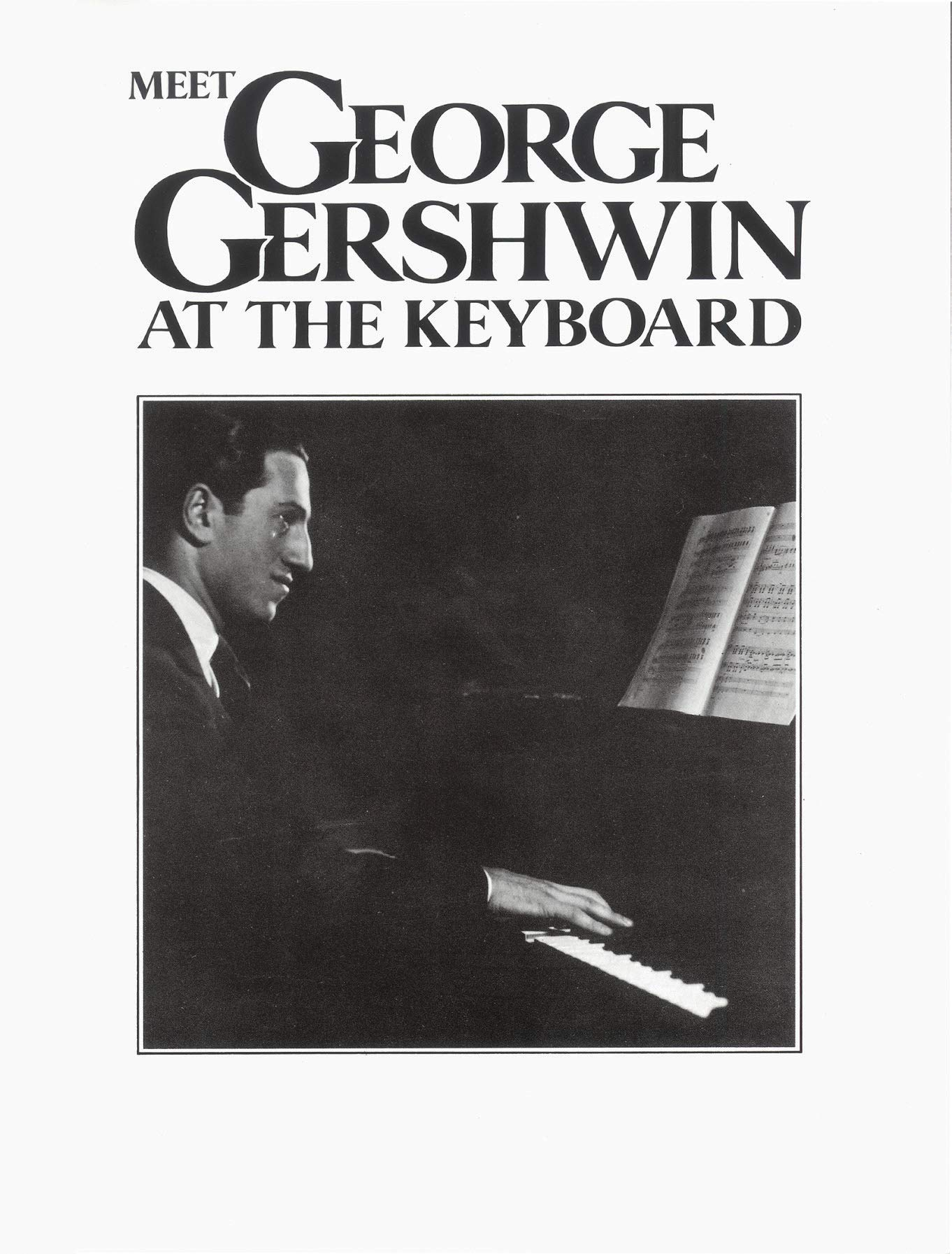 Meet George Gershwin At The Keyboard Jazz Piano Solo Learn Play FABER Music BOOK