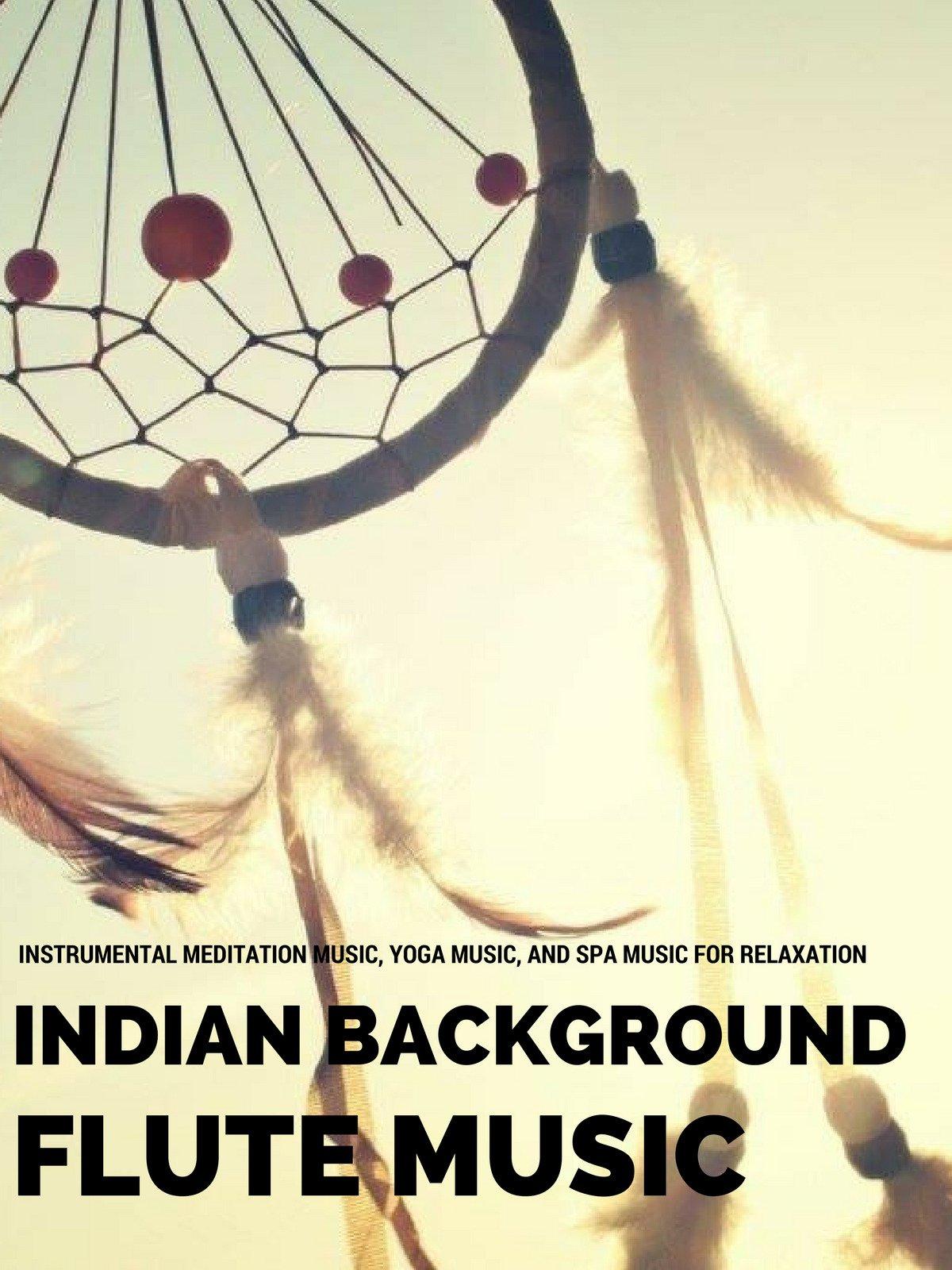 Amazon com: Watch Indian Background Flute Music - Instrumental