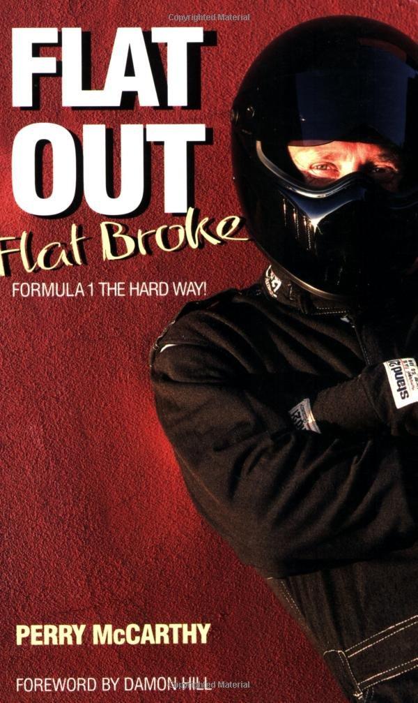Flat Out Flat Broke: Formula 1 the Hard Way!