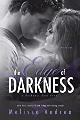 The Edge of Darkness (Darkness Trinity) (Volume 1) Paperback